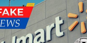 Walmart lance une enquête contre l'auteur de la FakeNews